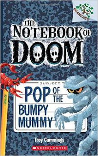 The Notebook of Doom: Pop of the Bumpy Mummy