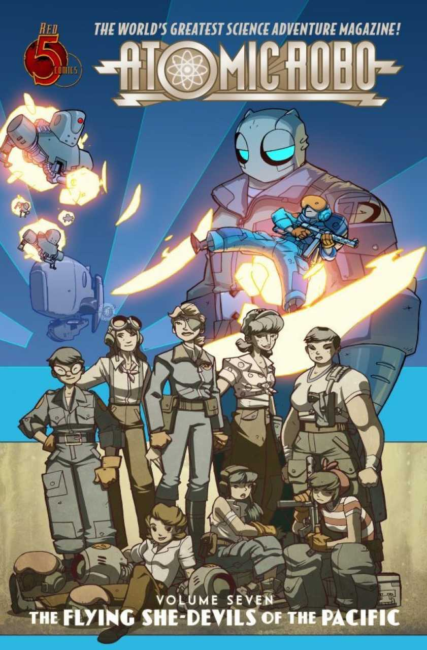 Review: Atomic Robo Volume 7 The Flying She-Devils of the Pacific