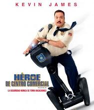 Heroe de centro comercial (2009) [Latino]