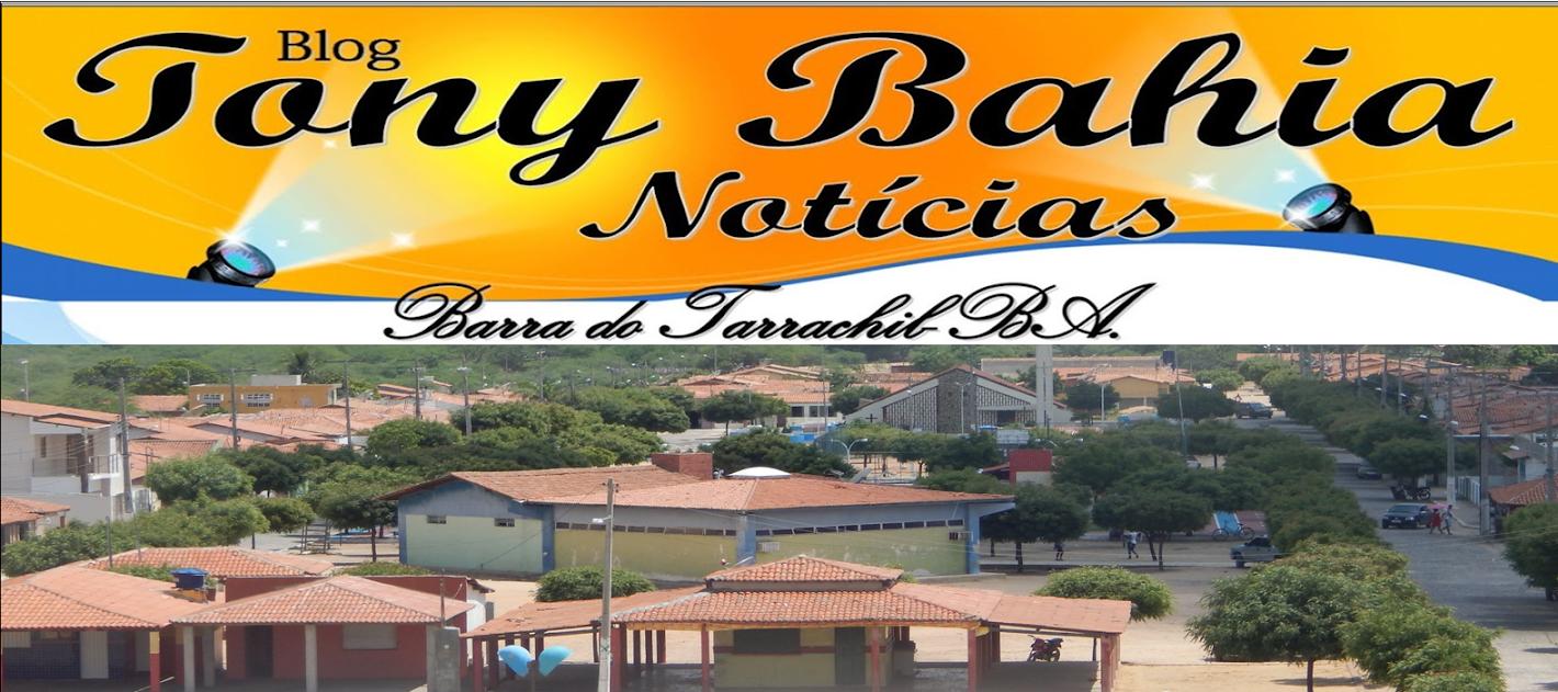 Blog Tony Bahia Notícias