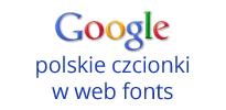 polskie czcionki google webfonts