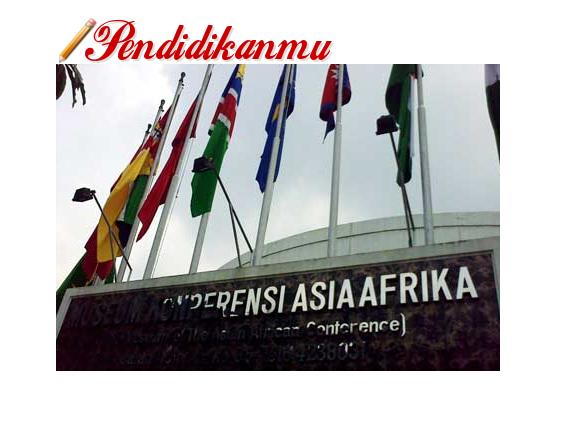 Konferensi Asia-Afrika dan Peran Indonesia Terlengkap