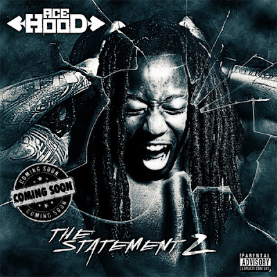 Ace Hood - The Statement 2  Cover