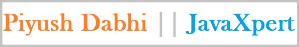 Piyush Dabhi || JavaXpert.tk