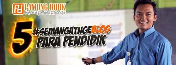 Semangat Nge-Blog Pendidik