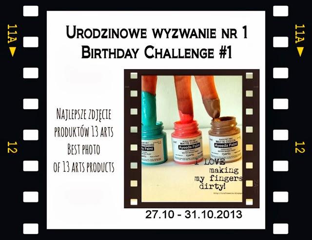 http://13artspl.blogspot.com/2013/10/1-urodziny-13-arts-1st-birthday-dwa.html