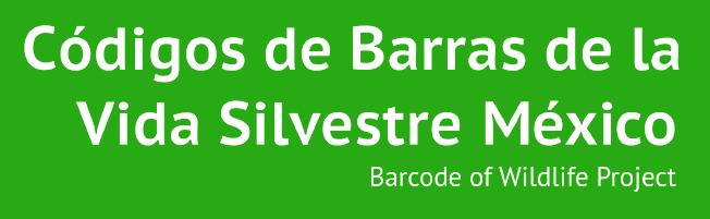 Códigos de Barras de la Vida Silvestre México - Barcode of Wildlife Project