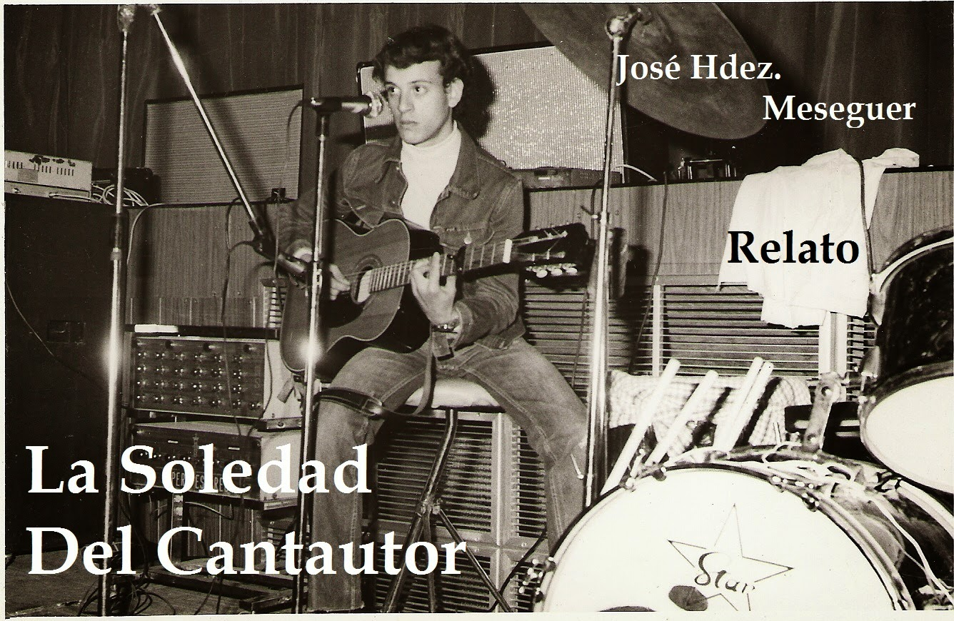 La Soledad Del Cantautor. Relato.