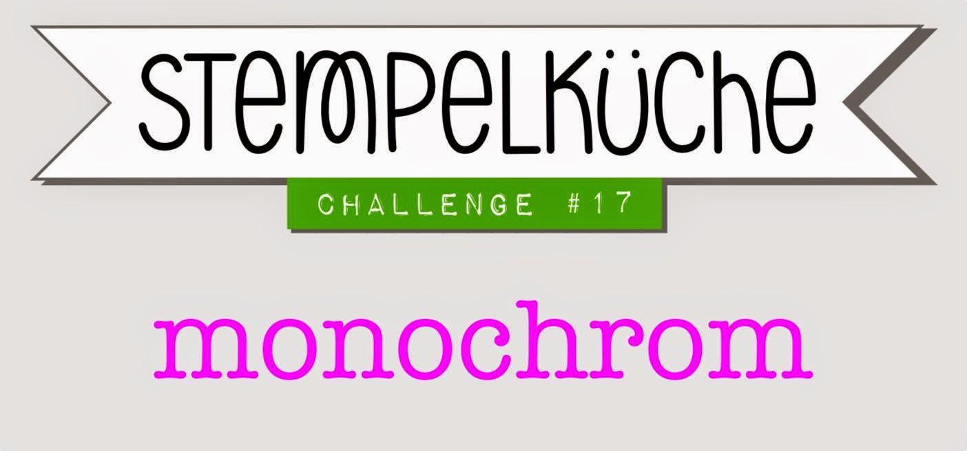 http://www.stempelkueche-challenge.blogspot.de/2015/04/stempelkuche-challenge-17-monochrom.html