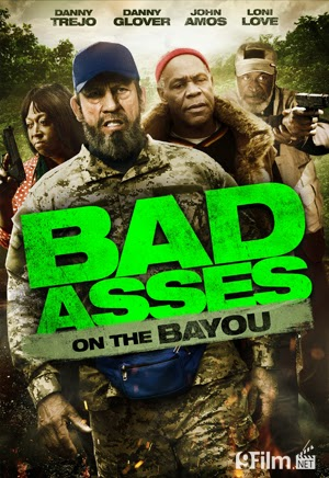 Bad Ass 3: Bad Asses On The Bayou 2015 poster
