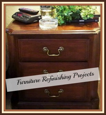 Furniture Refinishing Projects