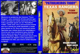 TEXAS RANGERS (PATRULHEIROS TODDY) - O CASO MISTERIOSO