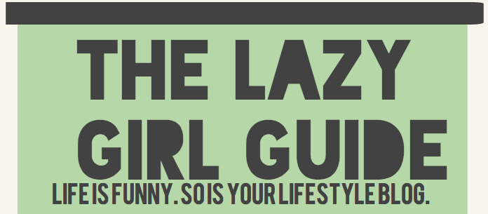 The Lazy Girl Guide