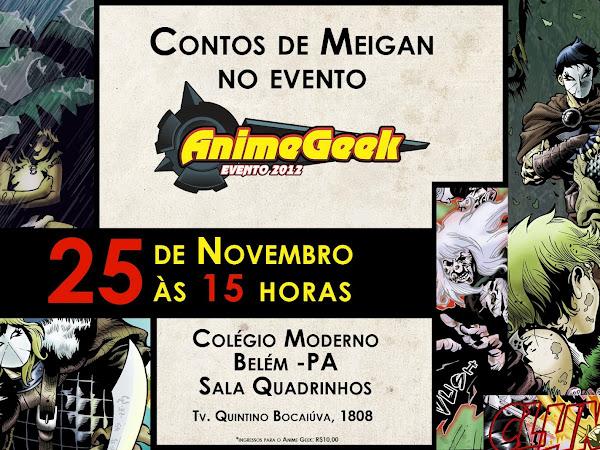 Participação de Contos de Meigan no AnimeGeek 2012 em Belém
