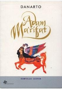 adam ma rifat adalah judul cerpen sekaligus judul buku kumpulan cerpen