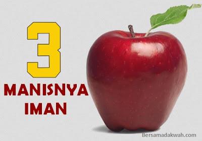3 Manisnya Iman