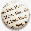do not eat