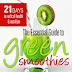 The Essential Guide to Green Smoothies - Free Kindle Non-Fiction