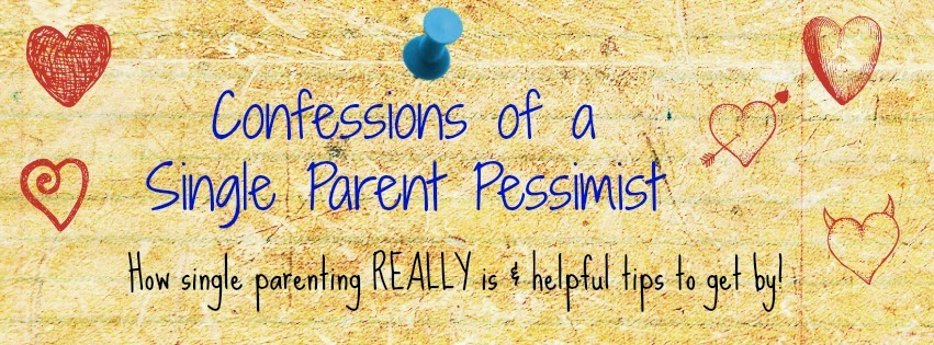 Confessions of a Single Parent Pessimist