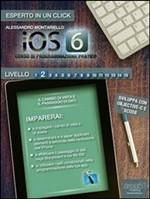 iOS6 Corso di programmazione pratico. Livello 2 - eBook