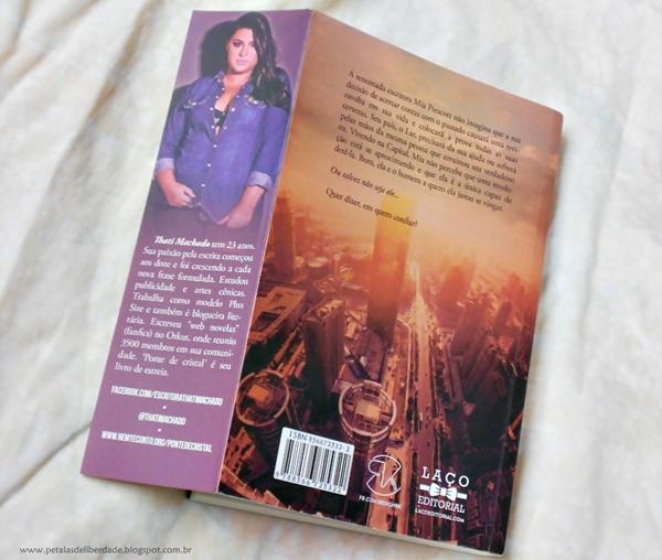 Resenha, livro, Ponte de Cristal, Thati Machado, sinopse, sobre-a-autora, capa, contracapa, trechos, laço-editorial, vingança, literatura-nacional