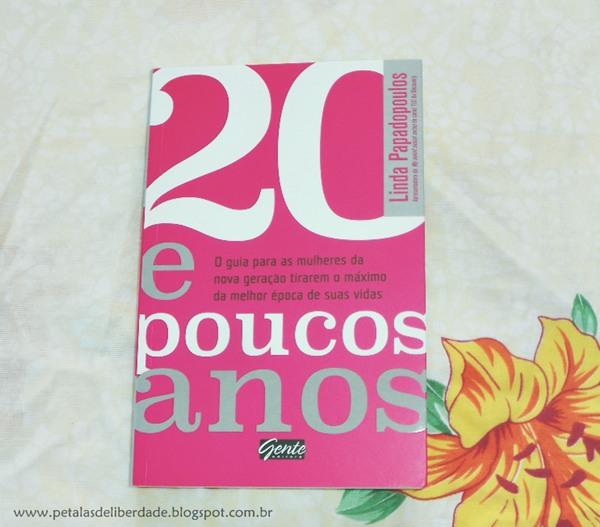 Resenha, livro, 20 e poucos anos, Linda Papadopoulos, Gente, quotes, trechos, opinião, feminismo, e-book, capa