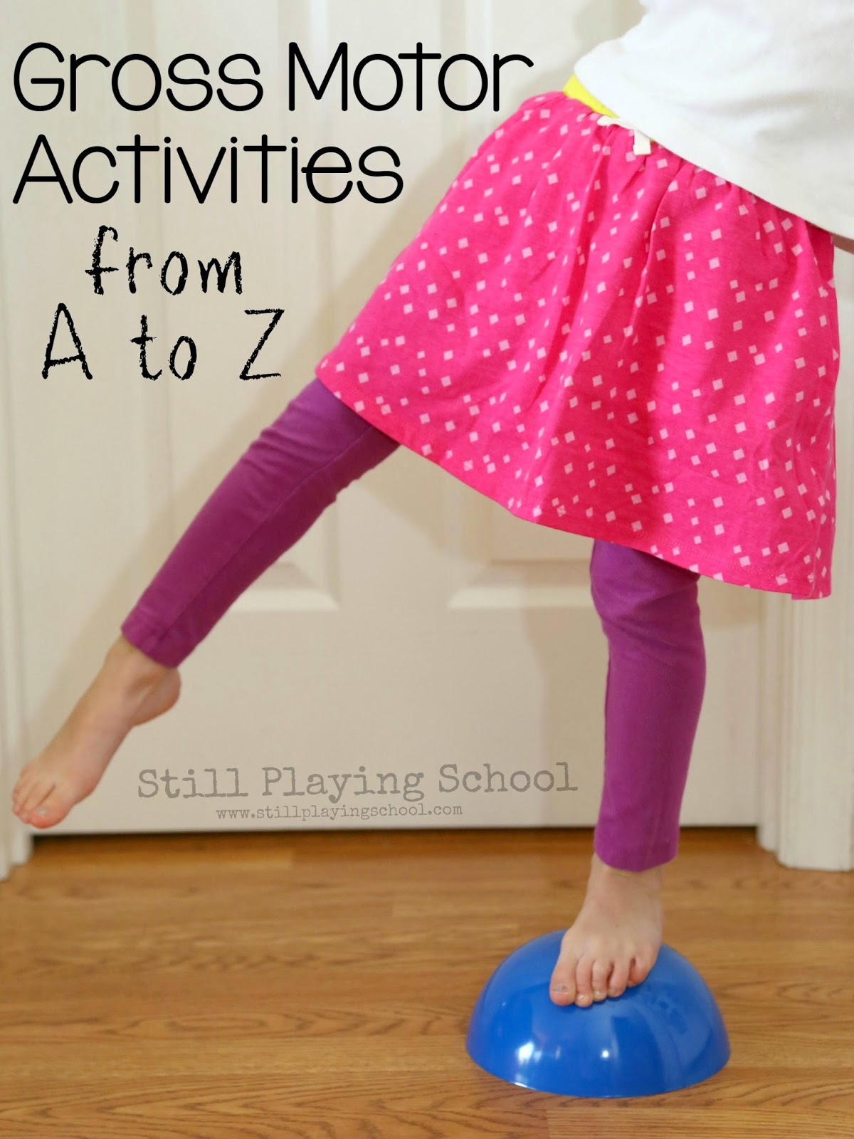 Active Games For Kids Fun Gross Motor Ideas From A To Z