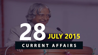 Current Affairs 28 July 2015