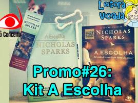Promo#26: Kit A Escolha, Nicholas Sparks, da Editora Novo Conceito