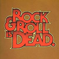 [2005] - Rock & Roll Is Dead
