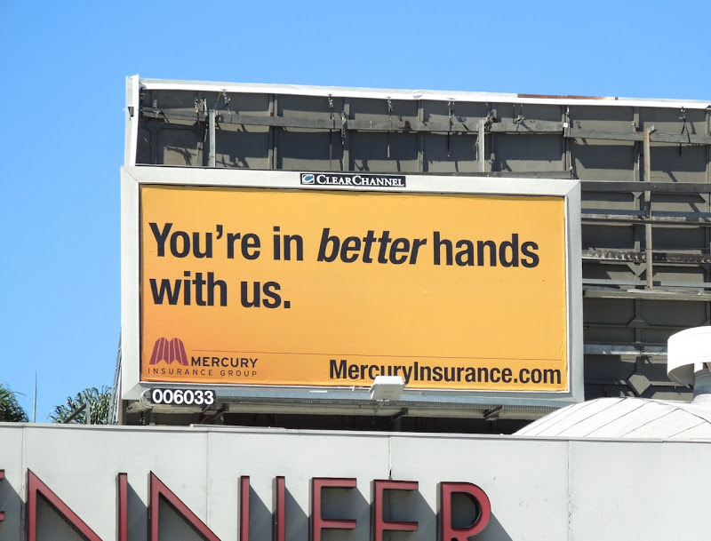 better hands Mercury Insurance billboard