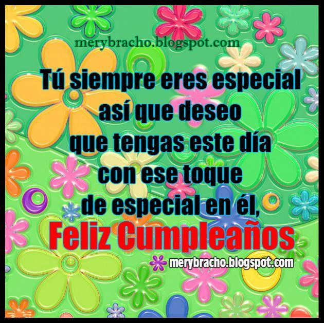Imagen linda con mensajes de cumpleaños por Mery Bracho para una amiga, hermana, hija, muy especial.
