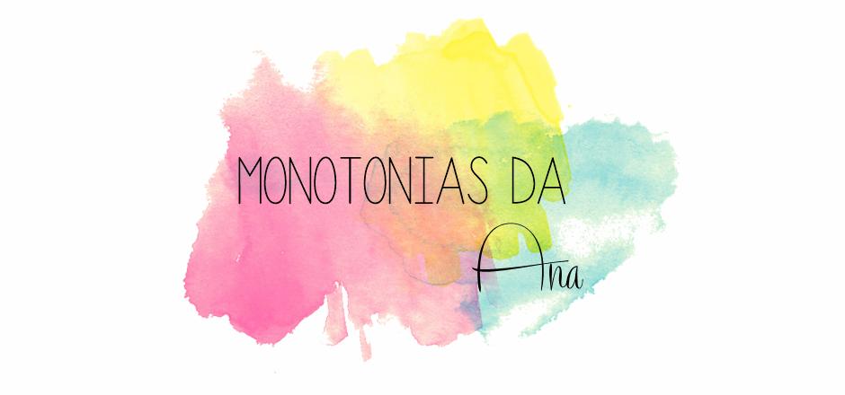Monotonias da Ana