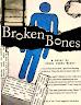 Broken Bones: a Novel