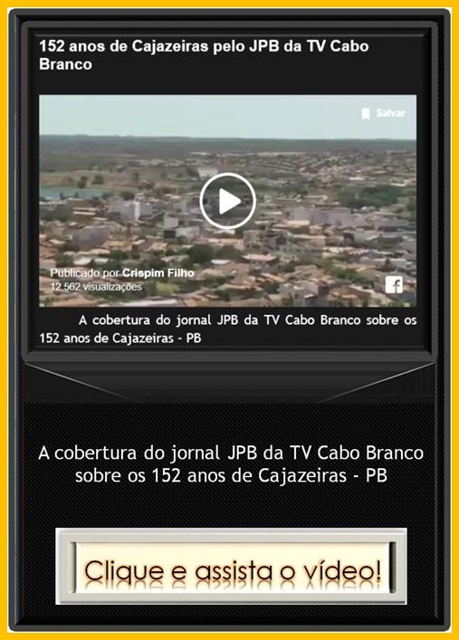 http://noticiasdecajazeiras-claudiomar.blogspot.com.br/2015/08/152-anos-de-cajazeiras-pelo-jpb-da-tv.html