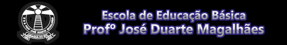 E.E.B. Profº José Duarte Magalhaes