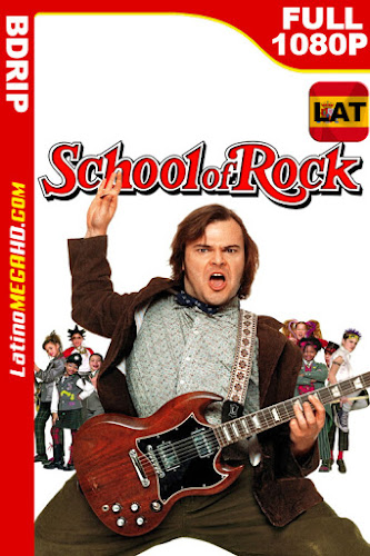 Escuela de Rock (2003) Latino HD BDRip 1080P ()