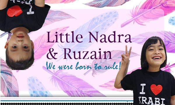 My Little Nadra and Ruzain