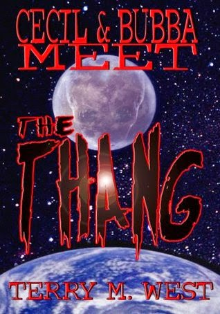 Cecil & Bubba Meet the Thang by Terry M. West