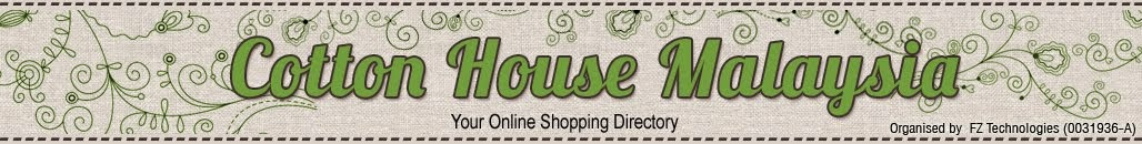 Cotton House Malaysia - Your Online Shopping Directory