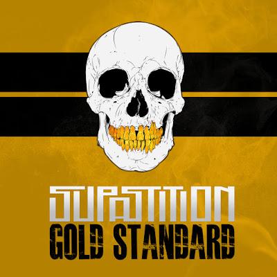 Supastition -  Gold Standard (2015)