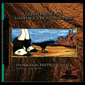 Eligh – Gandalf's Beat Machine (CD) (2000) (320 kbps)