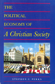 The Political Economy of A Christian Society