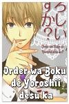 http://shojo-y-josei.blogspot.com.es/2015/04/order-wa-boku-de-yoroshii-desu-ka.html