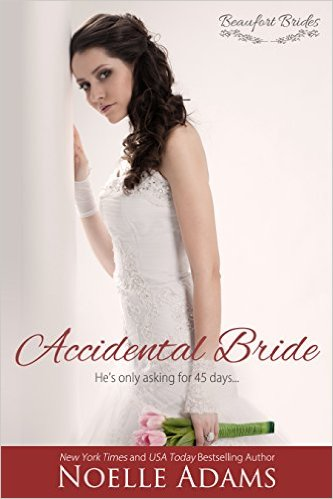 Accidental Bride (Beaufort Brides Book 3) by Noelle Adams Kindle Edition