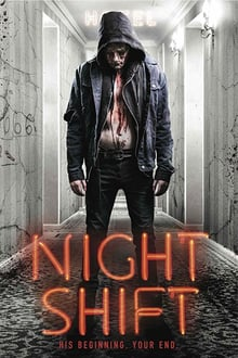 Watch Nightshift Online Free in HD