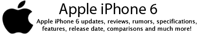 Apple iPhone 6 Price, Updates, Release Date, Specifications