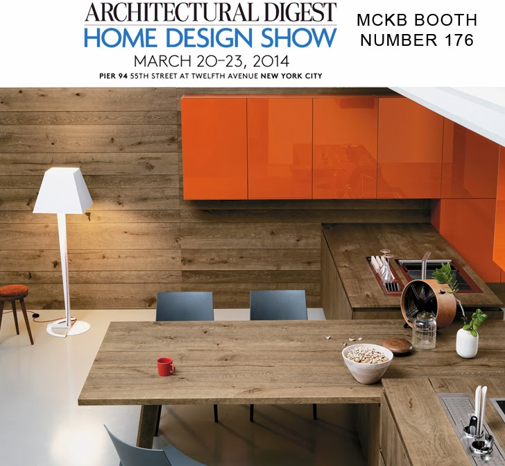 Visit Us In Booth Number 176 At The Architectural Digest Home Design Show 2014 Mck B