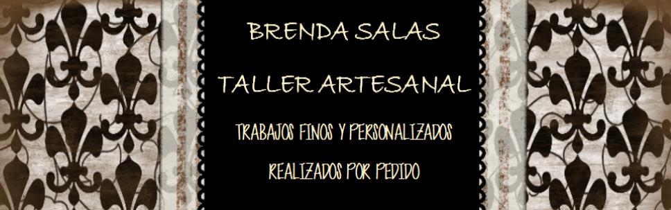 BRENDA SALAS. TALLER ARTESANAL