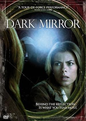 http://3.bp.blogspot.com/-ECdPilUGqQc/VJt1C9-ezvI/AAAAAAAAGM0/QlTARtHWMsQ/s420/Dark%2BMirror%2B2007.jpg